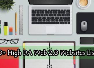 Top 30+ High DA Web 2.0 Websites List 2017