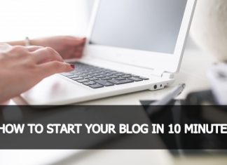 HOW TO START YOUR BLOG IN 10 MINUTES
